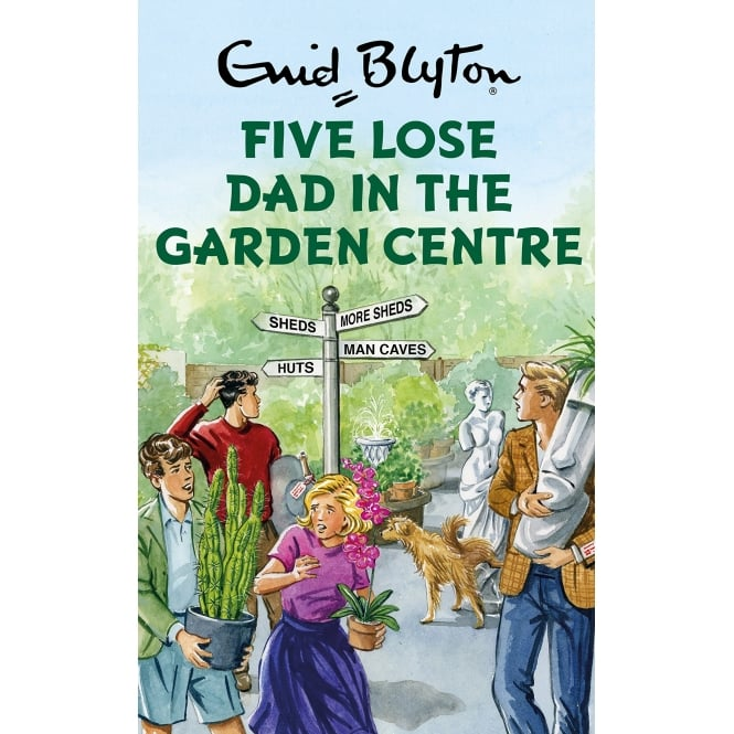 BOOKSPEED FIVE LOSE DAD IN THE GARDEN CENTRE BOOK